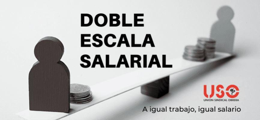 USO te explica qué es la doble escala salarial