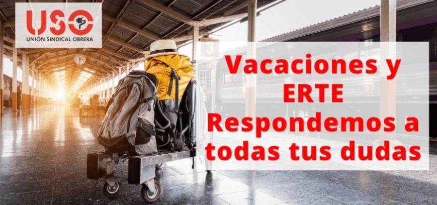 ¿Sigues en ERTE y tienes dudas acerca de tus vacaciones?